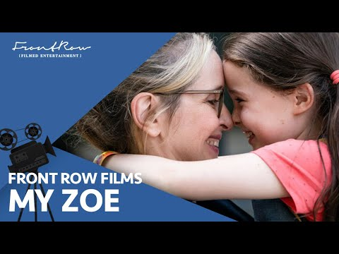 My Zoe - Julie Delpy, Sophia Ally, Richard Armitage   On Digital and OnDemand May 26