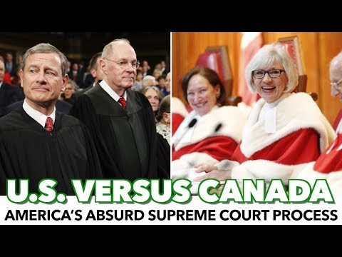 Comparing America's Absurd Supreme Court Process To Canada's
