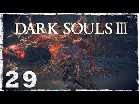Смотреть прохождение игры Dark Souls 3. #29: БОСС: Старый король демонов.