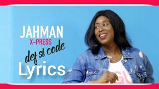 Download Jahman X-Press - Def Si code (clip Lyrics)