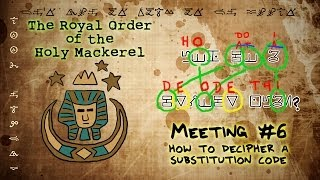 HOW TO DECIPHER A SUBSTITUTION CODE [GRAVITY FALLS]: The Royal Order of the Holy Mackerel