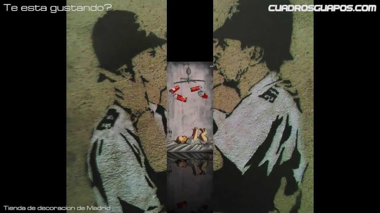 Cuadros guapos paseo por grafitis de banksy youtube - Cuadros guapos ...