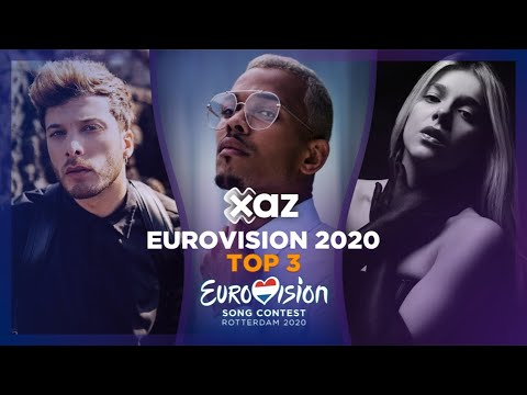 Eurovision 2020: Top 3 - NEW ??