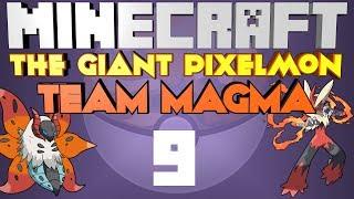 Pixelmon 3.0 | The Giants LVL255 #9 The Base & ROCKET VS MAGMA Battle!