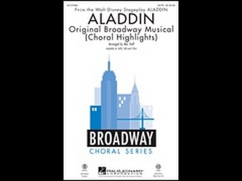 Aladdin: Choral Highlights Section 1  Arranged  Mac Huff