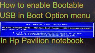 how to enable usb boot in boot menu in hp pavilion noteboook   error fix