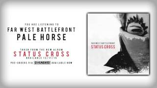 Far West Battlefront - Pale Horse