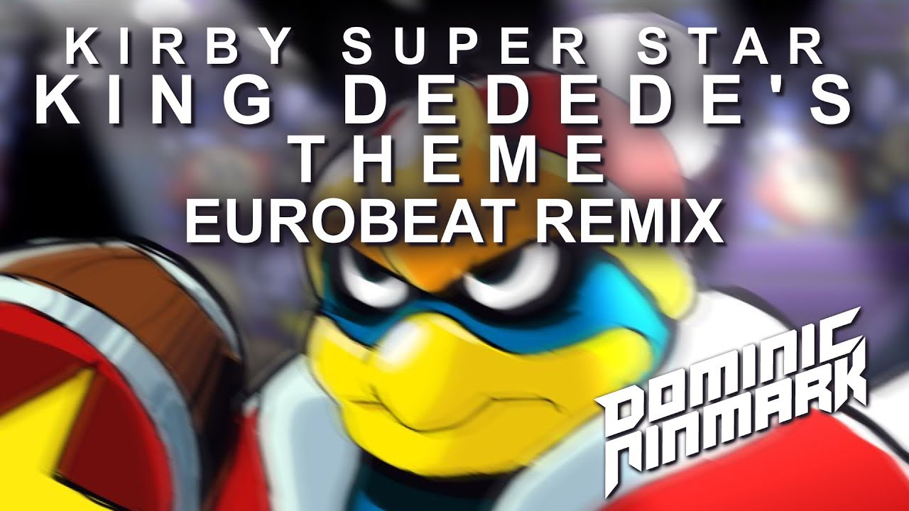 Kirby Super Star - King Dedede's Theme [Eurobeat Remix]