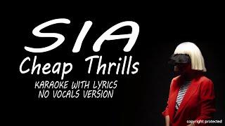 Cheap Thrills Sia Karaoke No Vocals Instrumental