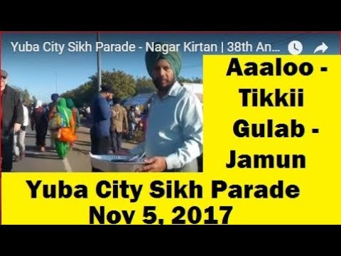 Yuba City Sikh Parade - Nagar Kirtan   38th Annual   Nov 5,2017   Founder S. Didar Singh Bains