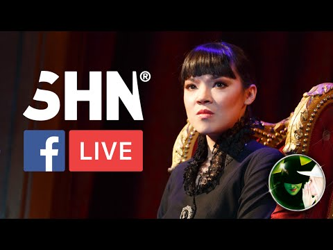 Megan Masako Haley - SHN Broadway in San Francisco Facebook LIVE | WICKED The Musical