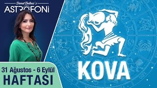 KOVA burcu haftalık yorumu 31 Ağustos-6 Eylül 2015