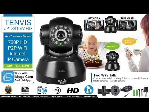 How to Set up TENVIS JPT3815W-HD 720P HD P2P WiFi Internet IP Camera