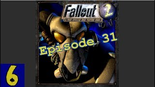 Fallout 2 | Episode 31: Favors for the Brotherhood