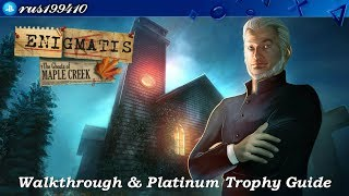 Enigmatis: The Ghosts of Maple Creek - Walkthrough & Platinum Trophy Guide (Trophy Guide) rus199410