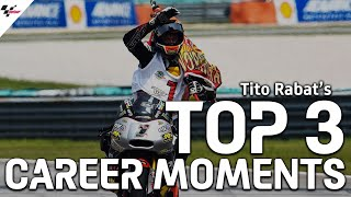 Tito Rabat's Top 3 Career Moments!