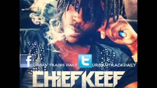 Chief Keef - Finally Rich (Prod. Young Chop)
