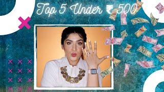 Top 5 Under ₹500 | Affordable Makeup In India | Shreya Jain