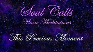This Precious Moment   Soul Calls Four ~ This Precious Moment [Track 7]