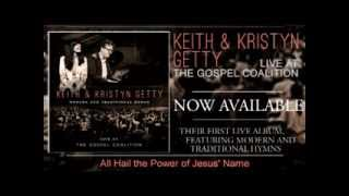 Keith & Kristyn Getty: Compilation from LIVE FROM THE GOSPEL COALITION