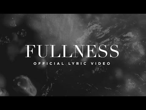 Fullness  Lyric   Elevation Worship