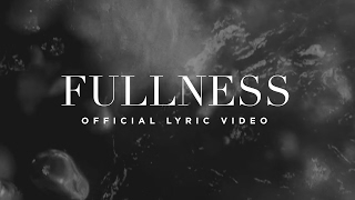 Fullness | Official Lyric Video | Elevation Worship