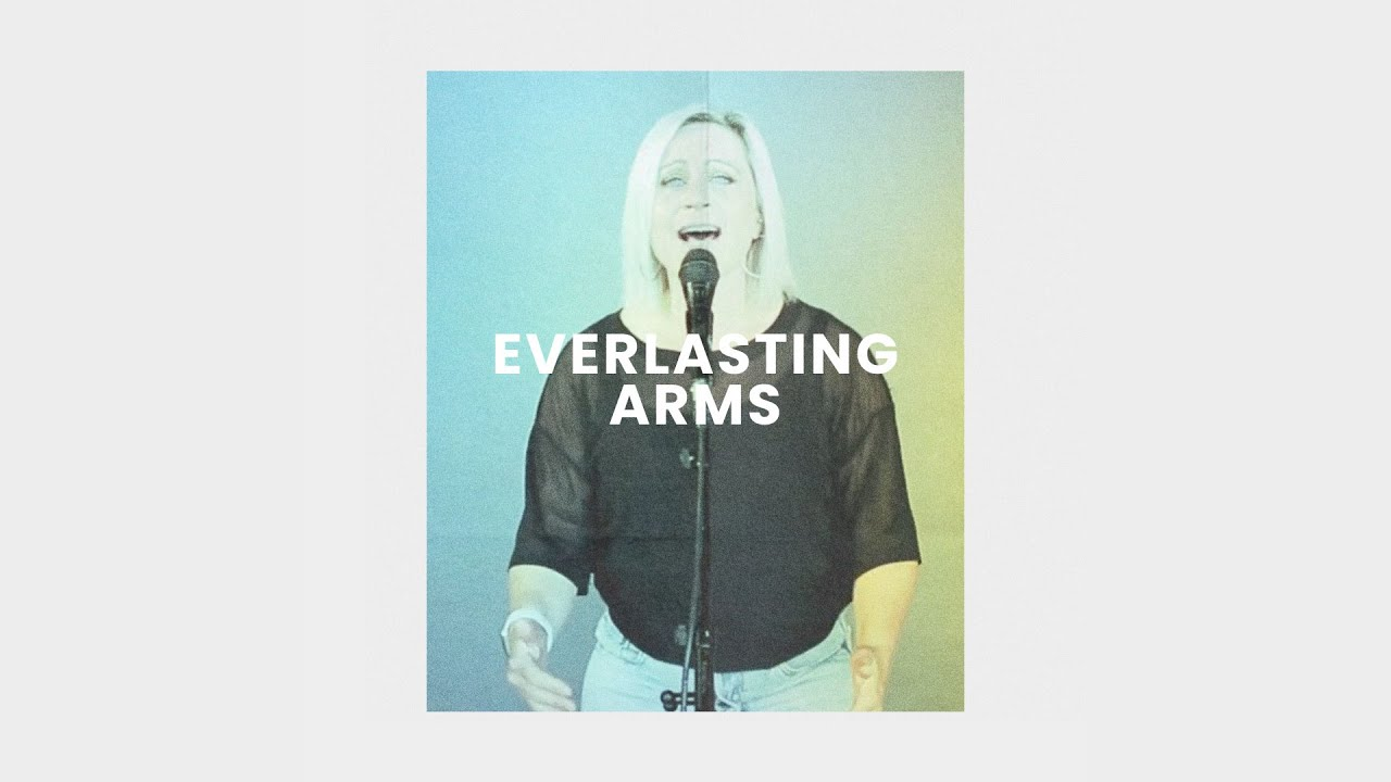 Everlasting Arms (Live) - Lou Fellingham Cover Image