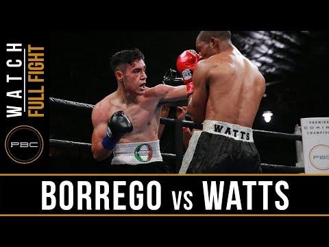 Borrego vs Watts FULL FIGHT: June 11, 2017 - PBC on FS1