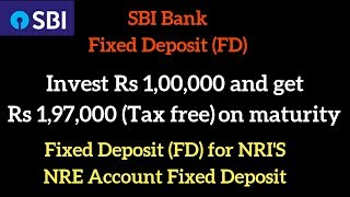 Best NRI Investment in India | NRE Fixed Deposit | SBI Fixed Deposit