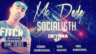 MC Dede - SociaLight ♫♪ Prévia (2012) 'Dj Bruninho FZR'