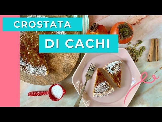 Crostata di Cachi