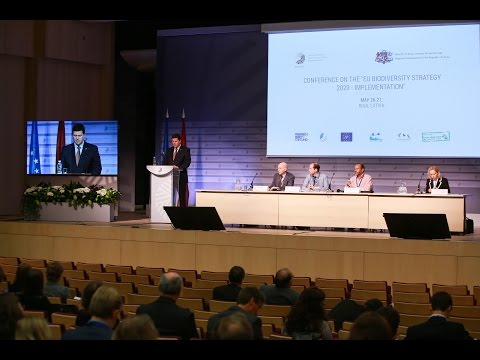 """Welcome and opening session: Conference """"EU Biodiversity Strategy to 2020 - implementation"""", 26 May"""
