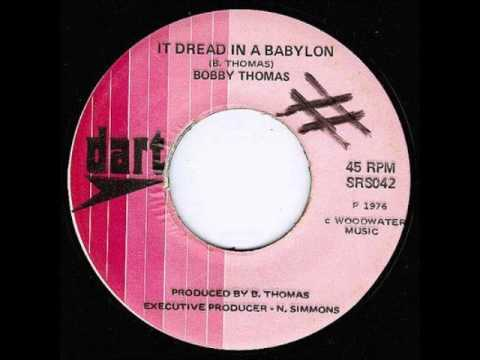 ReGGae Music 198 - Bobby Thomas - It Dread In a Babylon [Dart]