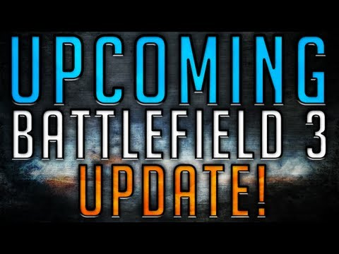 BATTLEFIELD 3 Commentary | Upcoming BF3 Update & P90wnage!
