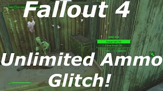 Fallout 4 Unlimited Ammo Glitch Exploit How to Get Infinite Ammo Fallout 4 Glitches