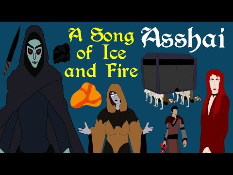A Song of Ice and Fire: Asshai