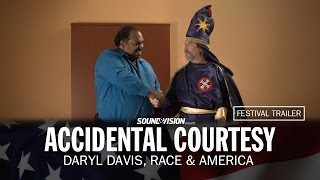 Accidental Courtesy: Daryl Davis, Race & America - Festival Trailer