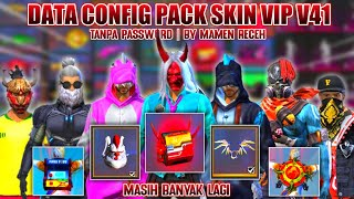 CONFIG PACK SKIN VIP V41 | CONFIG BUNDLE VVIP + TAS OLD + GUNS SKIN VVIP | 100% WORK | NO PASSWORD!!