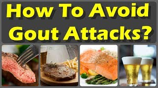 10 Foods To Avoid With Gout and Avoid These Foods if You Want To Avoid Gout Attacks