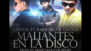 Farruco Ft Canal Y Gaona-Maliantes En La Disco ★★DJMUSICREGGAETON★★.