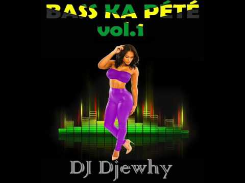Bass Ka Pété vol 1 - Dancehall mix 2017 - DJ Djewhy #BKP1