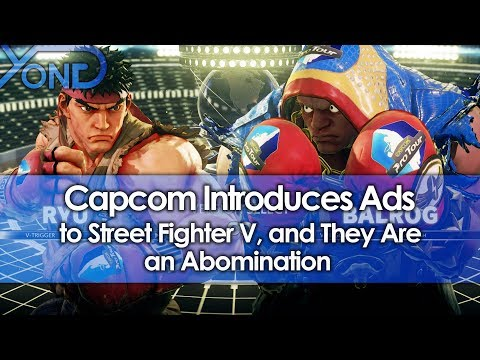Capcom Introduces Ads to Street Fighter V, and They Are an Abomination