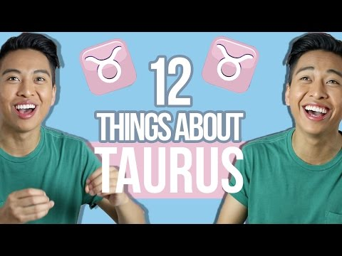 12 things YOU need to know about Taurus ♉