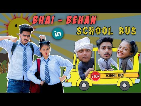 BHAI - BEHAN IN SCHOOL BUS || Rachit Rojha