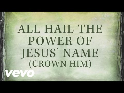 Michael W Smith  All Hail The Power Of Jesus Name Crown Him