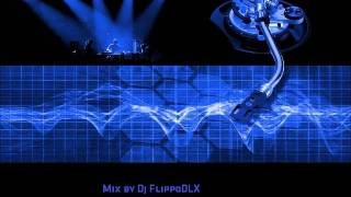House Mix - Dj FlippoDLX