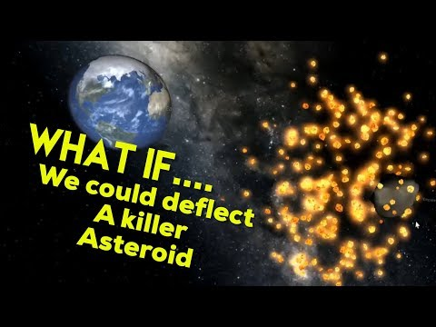 WHAT IF WE COULD DEFLECT A KILLER ASTEROID