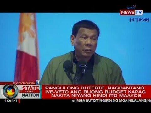 SONA: PRRD, nagbantang ive-veto ang buong 2019 budget kapag nakita niyang hindi ito maayos