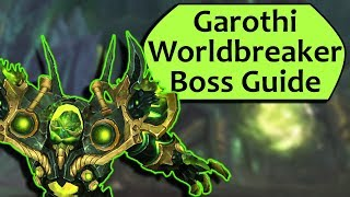 Garothi Worldbreaker Guide - Heroic  Normal Garothi Worldbreaker