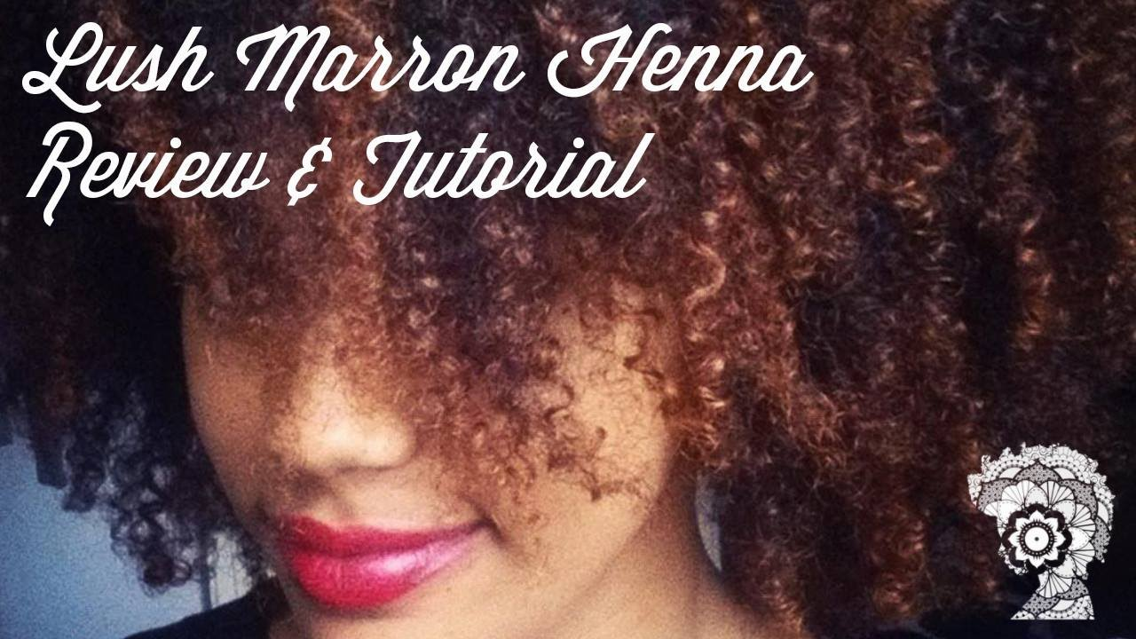 Lush Henna On Naturally Curly Hair Review And Tutorial Youtube
